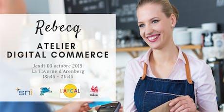 Rebecq | Atelier Digital Commerce billets