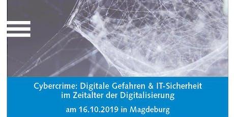 Cybercrime: Gefahren & IT-Sicherheit im Zeitalter der Digitalisierung Tickets