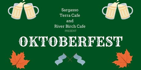 Oktoberfest! with Sargasso, Terra Cafe, & River Birch Cafe tickets