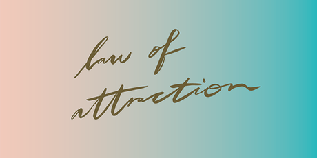 Law of Attraction Workshop in London tickets