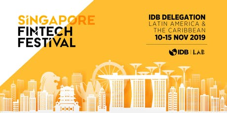 IDB Delegation Latin America & the Caribbean to Singapore Fintech Festival tickets