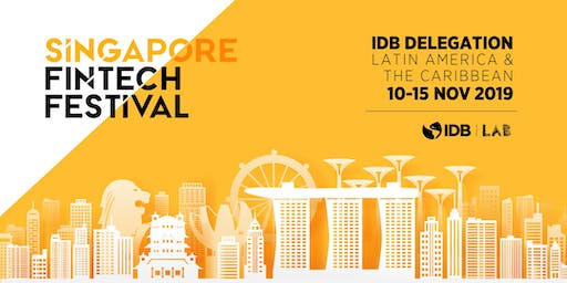 IDB Delegation Latin America & the Caribbean to Singapore Fintech Festival