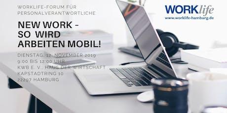 New Work – So wird Arbeit mobil! Tickets