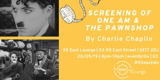 Screening of One Am & The Pawnshop by Charlie Chaplin