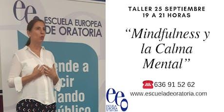 """Taller """"Mindfulness y la Calma Mental"""" entradas"""