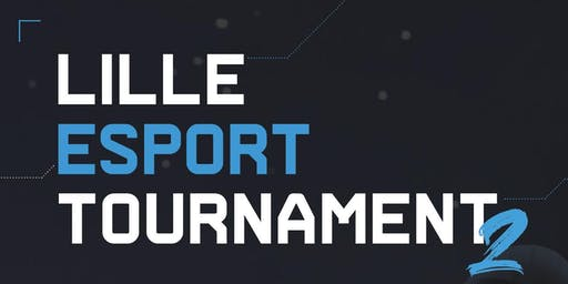 Lille Esport Tournament #2