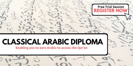 Classical Arabic Diploma - Free Trial Session (Sunday 29th Sept | 9:45AM) tickets