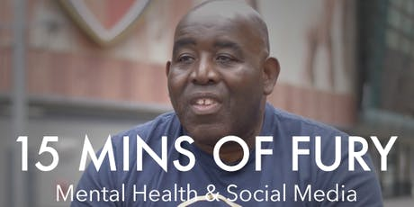 15 Minutes of Fury: Mental Health & Social Media tickets