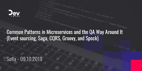 Common Patterns in Microservices and the QA Way Around It - Sofia tickets