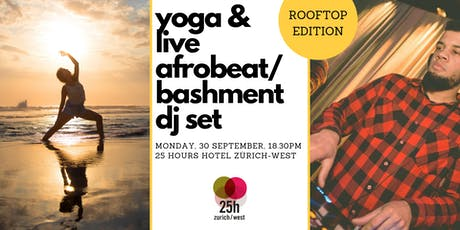 Yoga & live Afrobeat/Bashment DJ set – Rooftop edition Tickets