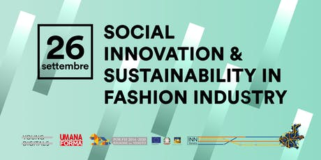 Social Innovation & Sustainability in Fashion Industry biglietti