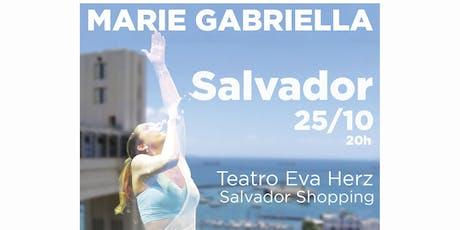 Marie Gabriella em Salvador ingressos