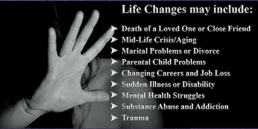 """""""WHEN LIFE CHANGES"""""""