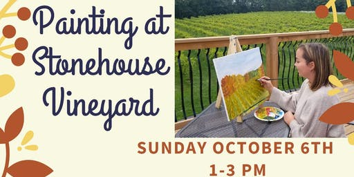 Painting at Stonehouse Vineyard