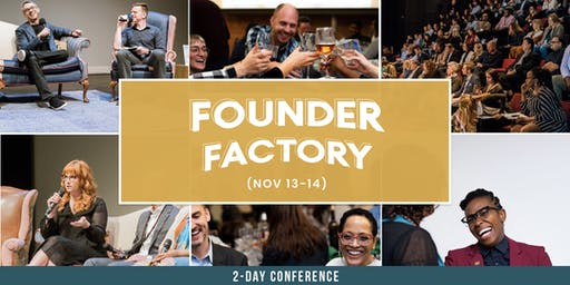 Philly Startup Leaders Presents: Founder Factory  (2-Day Conference)