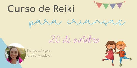Curso de Reiki para crianças ingressos