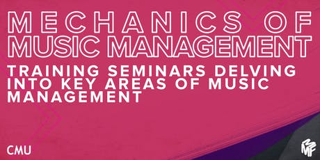 Mechanics of Music Management Seminar - Building and Managing a Fanbase  tickets