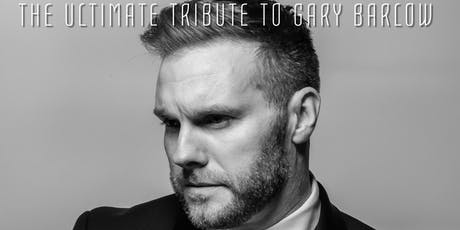 The Ultimate Gary Barlow tribute returns! tickets