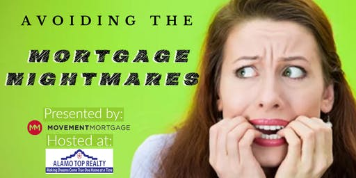 Avoiding  the Mortgage NIghtmares