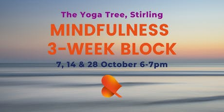 Mindfulness - 3-Week Block - Individual Sessions - Stirling tickets