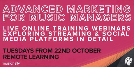 Advanced Marketing For Music Managers - All 4 Webinars tickets