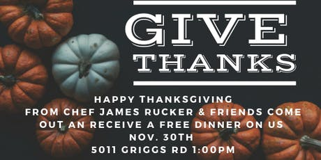 Giving Thanks with Chef James Rucker & Friends tickets
