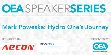 OEA SPEAKER SERIES: Mark Poweska: Hydro One's Journey tickets