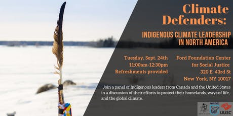 Climate Defenders: Indigenous Climate Leadership in North America tickets
