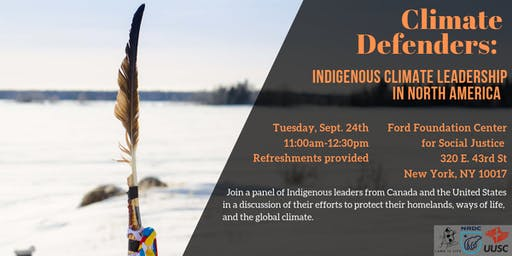 Climate Defenders: Indigenous Climate Leadership in North America