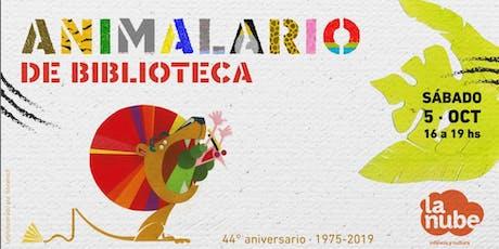 Animalario de Biblioteca - 44º Aniversario de LA NUBE entradas