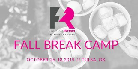 Fairytale Reform Fall Break Camp tickets