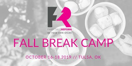 Fairytale Reform Fall Break Camp