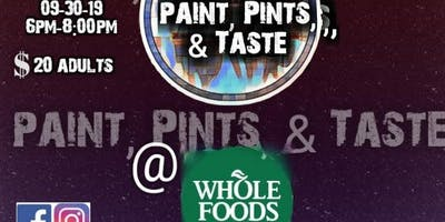 Paint and Pints  @ Whole Foods