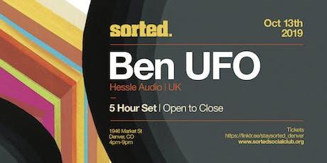 Sorted Presents Ben UFO (5 hour set) tickets