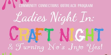 Ladies Night In and DIY Crafts tickets