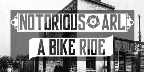 Notorious ARL Ride tickets