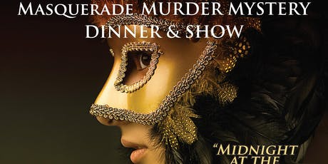 Masquerade Murder Mystery Dinner & Show tickets