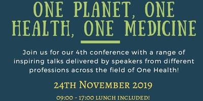 One Health Conference: One Planet, One Health, One Medicine