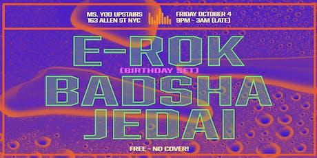E-ROK / Badsha/ Jedai DJ Party @ Ms. Yoo Upstairs FREE! tickets