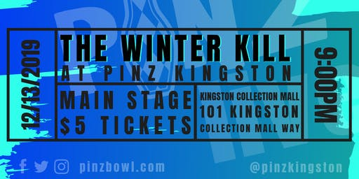 The Winter Kill CD Release at PiNZ LIVE