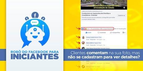 Robô do Facebook para Iniciantes em São Paulo ingressos