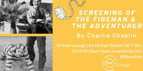 Screening of The Fireman & The Adventurer by Charlie Chaplin tickets