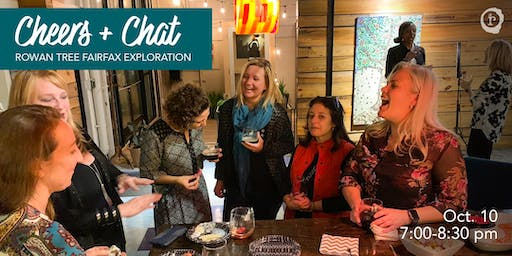 Cheers + Chat: Rowan Tree Fairfax Exploration + Listening Session