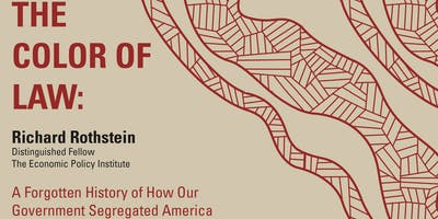 Richard Rothstein -  THE COLOR OF LAW - Lectures in Planning Series 2019