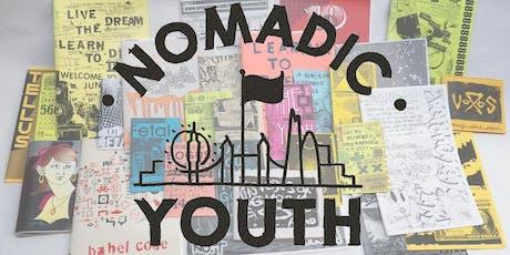 Nomadic Youth Zine Club tickets