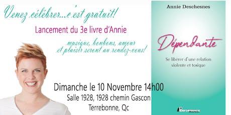 Lancement du 3e livre d'Annie: Dépendante tickets
