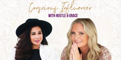 Conscious Influencer Business Bootcamp with Hustle and Grace tickets
