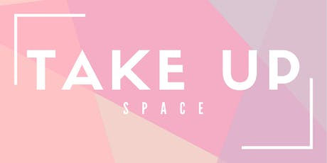 Take Up Space: A Sesh Coworking Pop Up tickets