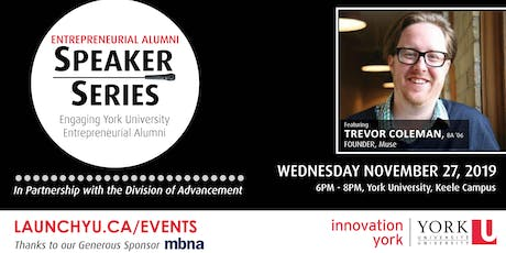 Entrepreneurial Alumni Speaker Series: Trevor Coleman tickets