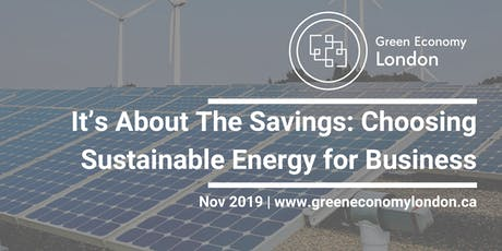 It's About The Savings: Choosing Sustainable Energy for Business tickets
